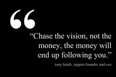 Chase the vision