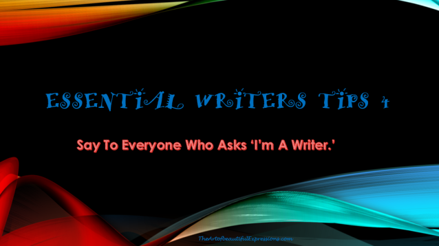 Essential Writers Tips, Think Like Writer, Professional Writer, Best Practice, Bestseller, Huffington Post, Positive Attitude, Mind Strength, Self-Help, Growth, Success