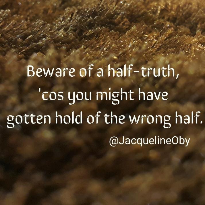 Misunderstanding, Half-truth