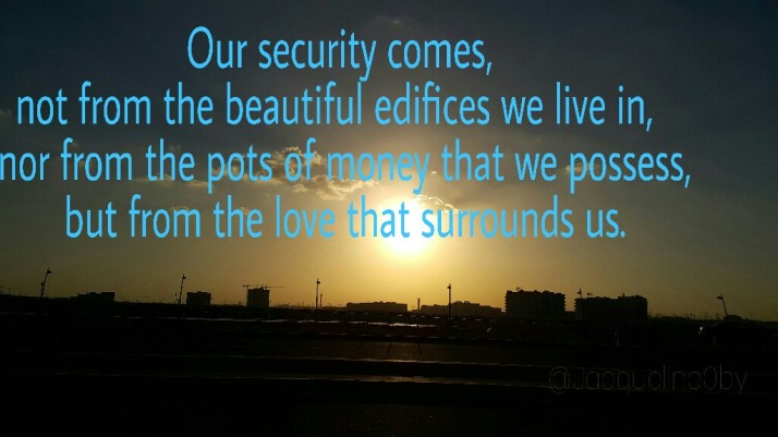Security, Love, Life, Quotes