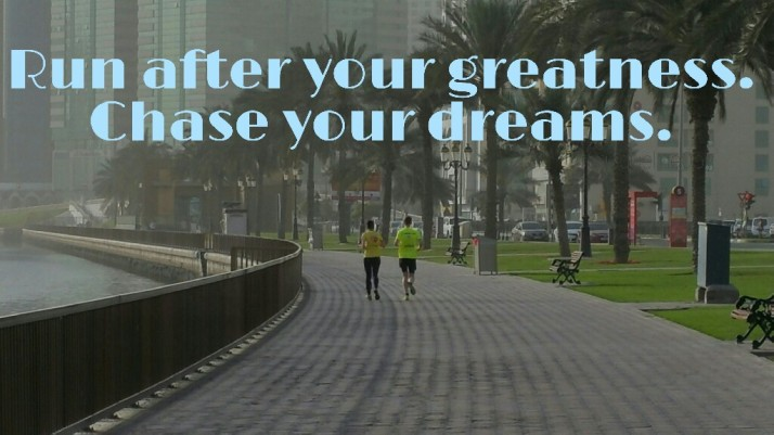 Your Greatness, Your Dreams, Your Life, Quotes, Life Lessons, Wisdom, Motivation and Inspiration