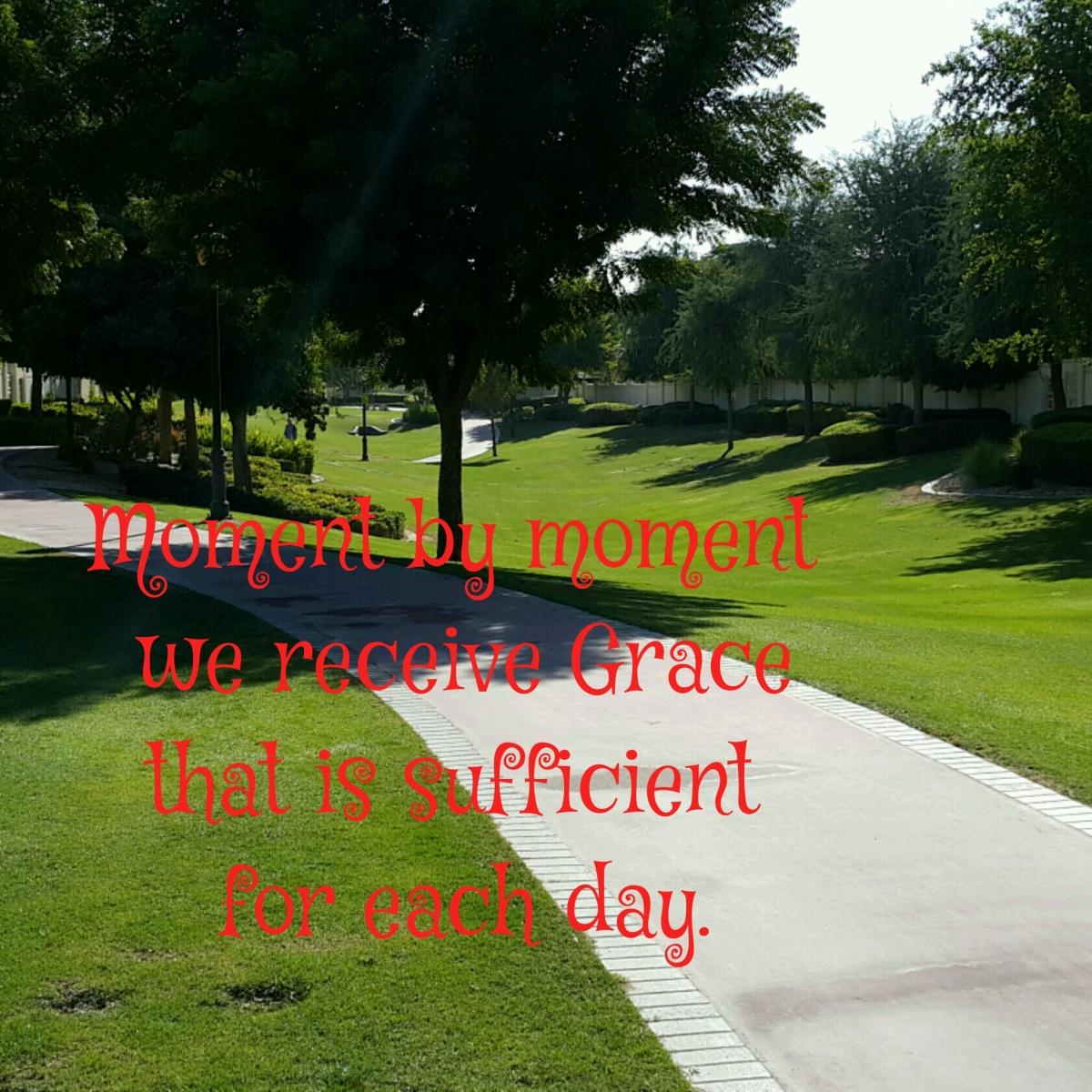 Moment by Moment, Grace, Abundance