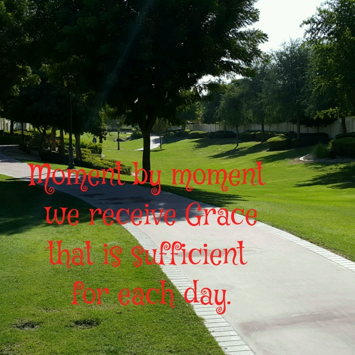 Moment by Moment, Grace, Abundance