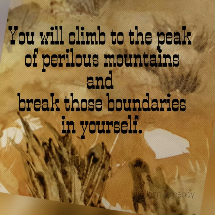 Quote, Inspiration,  Poetry,  My Words, Breaking Boundaries