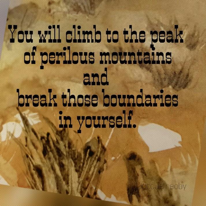 Quote, Inspiration,  Poetry,  My Words, Breaking Boundaries