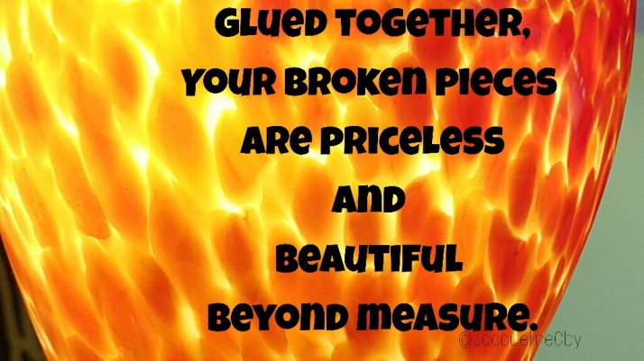 You are beautiful, Quote, Broken Pieces, Whole, Healing