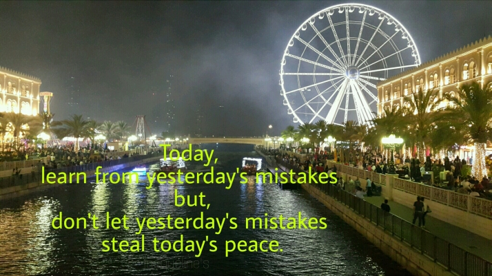 Today, Yesterday, Peace, Mistakes, Quotes