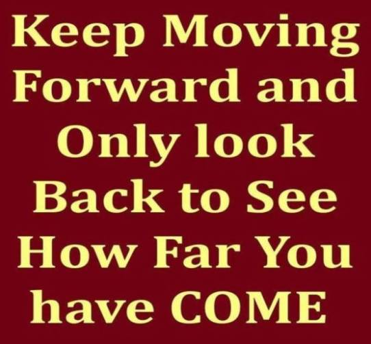 Image result for image quotes keep moving forward